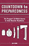 img - for Countdown to Preparedness: The Prepper's 52 Week Course to Total Disaster Readiness book / textbook / text book