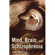 Mind, Brain, and Schizophrenia