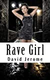 Rave Girl, David Jerome, 1470097621