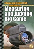 img - for A Boone and Crockett Field Guide to Measuring and Judging Big Game (Books of the Boone and Crockett Club) by William H. Nesbitt (2003-09-01) book / textbook / text book
