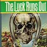 The Luck Runs Out | Charlotte MacLeod
