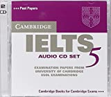 Cambridge IELTS 5 Audio CDs (IELTS Practice Tests)
