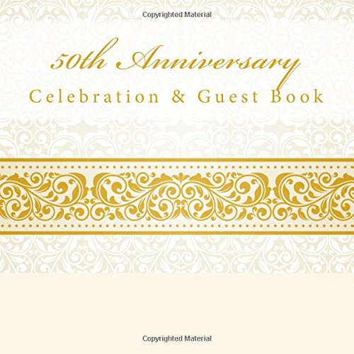 50th Anniversary: Celebration & Guest Book with Photo Pages PDF