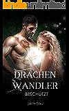 Drachenwandler 3: Beschützt (German Edition)