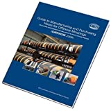 Guide to Manufacturing and Purchasing Hoses for Offshore Moorings (GMPHOM 2009)
