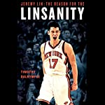 Jeremy Lin: The Reason for the Linsanity | Timothy Dalrymple