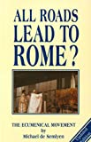 """All Roads Lead to Rome?"" av Michael De Semlyen"