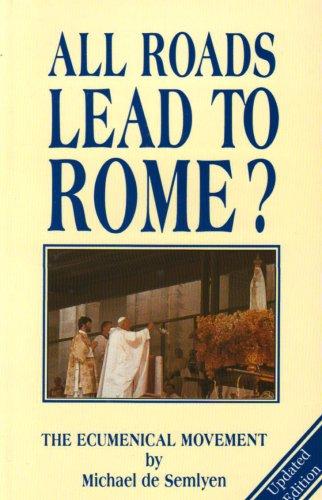 """""""All Roads Lead to Rome?"""" av Michael De Semlyen"""