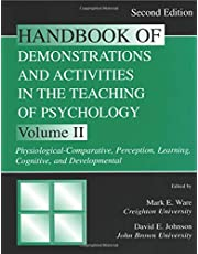 Handbook of Demonstrations and Activities in the Teaching of Psychology: Volume II: Physiological-Comparative, Perception, Learning, Cognitive, and Developmental