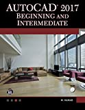 img - for AutoCAD 2017: Beginning and Intermediate book / textbook / text book
