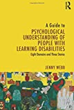 A Guide to Psychological Understanding of People with Learning Disabilities