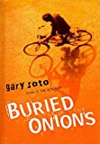 Buried Onions, Gary Soto, 0756972183