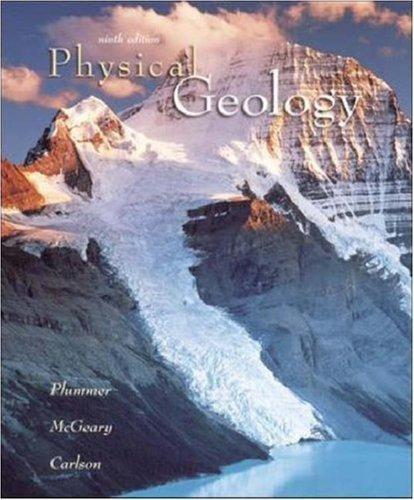 Physical Geology 9th edition by Plummer, Charles (Carlos) C; McGeary, David; Carlson, Diane published by McGraw-Hill Science/Engineering/Math Hardcover