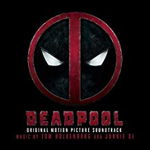 Deadpool (Original Soundtrack Album) by Tom Holkenborg aka Junkie XL