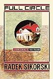 Full Circle, Radek Sikorski, 1439101329