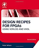 Design Recipes for FPGAs, Second Edition 版本: Using Verilog and VHDL