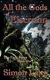 img - for All the Gods of Eisernon (Einai) book / textbook / text book