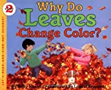 Why Do Leaves Change Color? (Let's-Read-and-Find-Out Science, Stage 2)