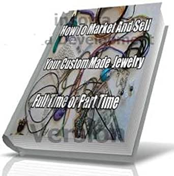 How to market and sell your custom made jewelry part time for Selling jewelry on amazon