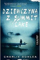 Dziewczyna z Summit Lake Paperback