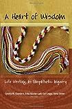 A Heart of Wisdom, Cynthia M. Chambers, 1433115301