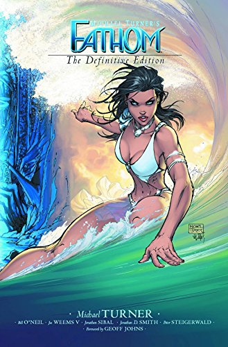 Fathom Volume 1: The Definitive Edition (New Printing) (Fathom: The Definitive Edition)