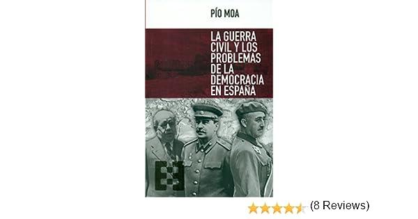 Guerra Civil y Los Problemas De La Democ: 9 Nuevo Ensayo: Amazon ...
