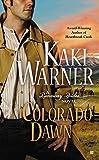 Colorado Dawn (A Runaway Brides Novel)