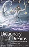 Dictionary of Dreams, G. H. Miller and Gustavus Miller, 1853263257