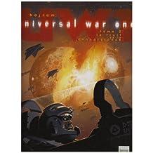 UNIVERSAL WAR ONE T.02 : LE FRUIT DE LA CONNAISSANCE