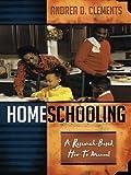 Homeschooling, Andrea D. Clements, 1578861284