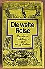 Div. Autoren: Die weite Reise - Kanadische Erzählungen und Kurzgeschichten - div. Autoren