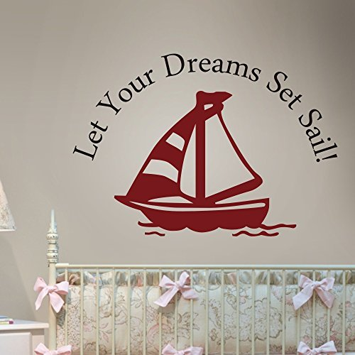 Black Sailboat (Let your Dreams Set Sail Vinyl Wall Decal Dream Wall Quote Nursery Wall Sticker Sailing Wall Graphic Home Art Decor C(sailboat:Dark Red;words:Black))