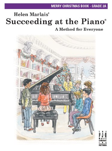 Succeeding at the Piano Merry Christmas! Level 2A (At Piano Succeeding Christmas The)