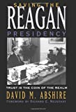 Saving the Reagan Presidency, David M. Abshire, 1585444669