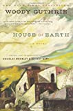 House of Earth, Woody Guthrie, 0062248405