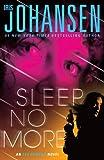 Sleep No More, Iris Johansen, 1594136289
