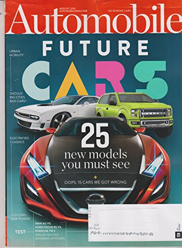Automobile Magazine August 2016 | FUTURE CARS 25 New Models ()