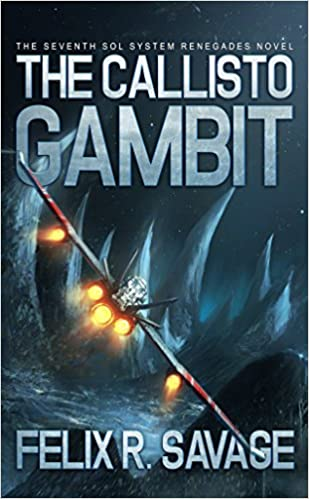 Download online The Callisto Gambit (Sol System Renegades) PDF, azw (Kindle)