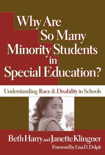 Why Are So Many Minority Students in Special Education?: Understanding Race & Disability in Schools by Beth Harry, Janette K. Klingner (2005) Paperback