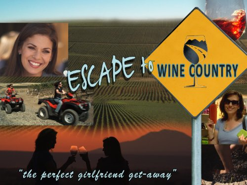 Escape to Wine Country ()