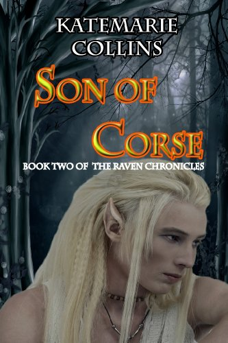 Son of Corse (The Raven Chronicles Book 2) by [Collins, KateMarie]