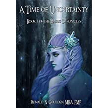 A Time of Uncertainty (The Mabus Chronicles Book 3)