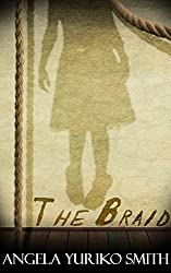 The Braid: A Short Story