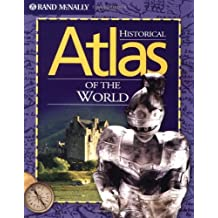 Historical Atlas of the World by Rand McNally (April 01,1994)