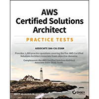AWS Certified Solutions Architect Practice Tests: Associate SAA-C01 Exam (English Edition)