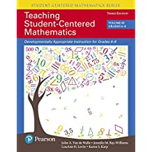 Teaching Student-Centered Mathematics: Developmentally Appropriate Instruction for Grades 6-8 (Volume III), with Enhanced Pearson eText -- Access Card Package (3rd Edition)