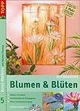 Acryl-Malkurs mit Martin Thomas, Bd. 5: Blumen & Blüten. Aufbaukurs (inkl. DVD )