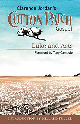 Cotton Peace Patch - Cotton Patch Gospel: Luke and Acts (Volume 2)