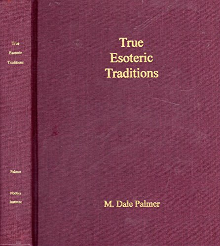 True esoteric traditions: A search for the source of Western cultural values